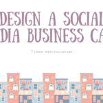 7 clever ways to design a social media business card