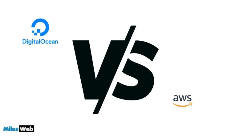 Digitalocean Or AWS: What's Best For You?