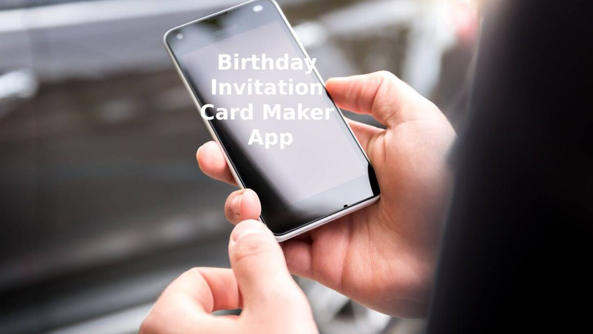Top Birthday Invitation Card Maker App
