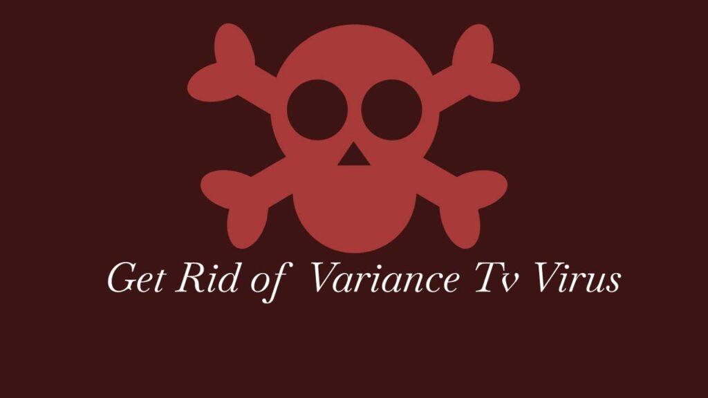 variance tv virus