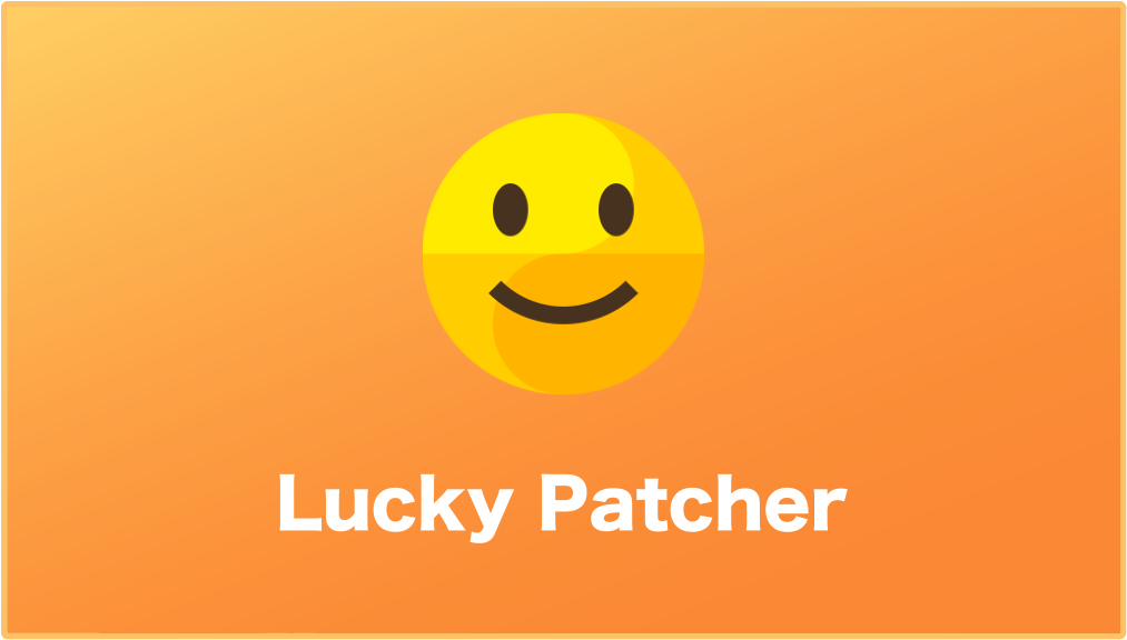 LuckyPatcher – Unlock Android Apps and Games – WowTechub