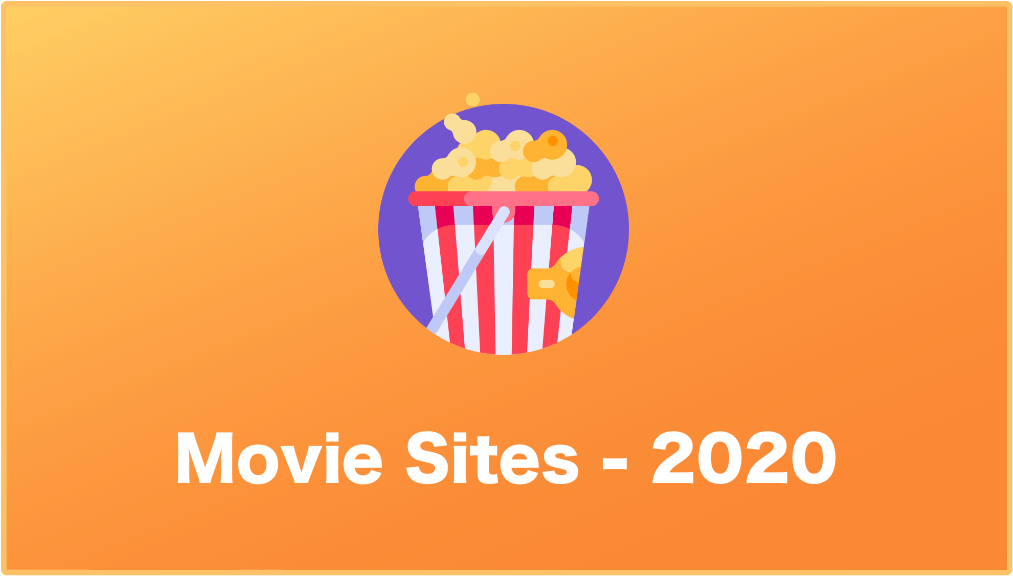 Best Movie Streaming Sites of 2020 – WowTechub