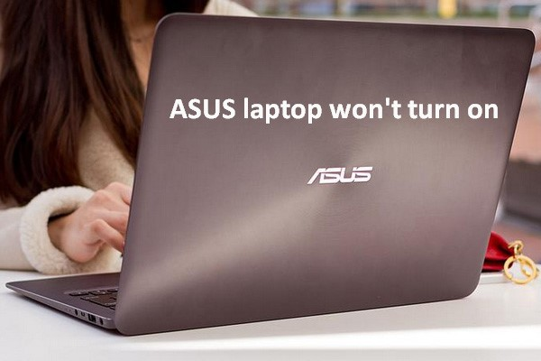 How to Fix If Your ASUS Laptop Won't Turn on
