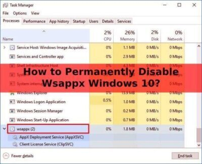 How to Permanently Disable Wsappx Windows 10?