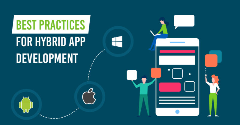 Best Practices For Hybrid App Development