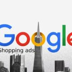 Best Google Shopping Ads Tips