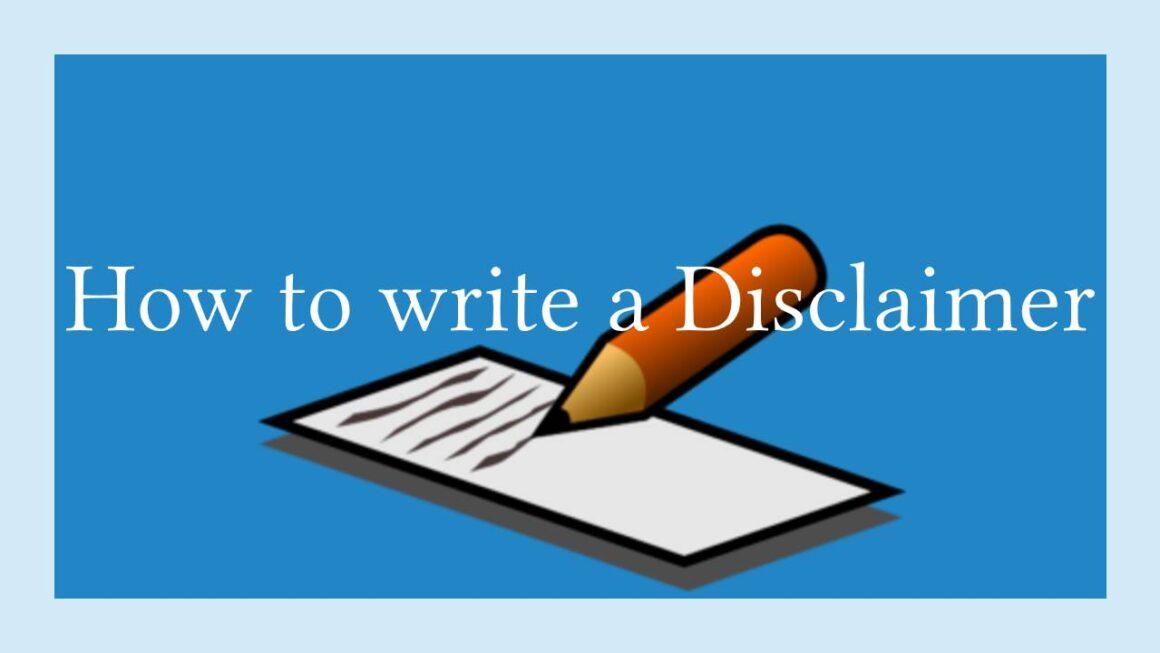 How Do You Write a Disclaimer