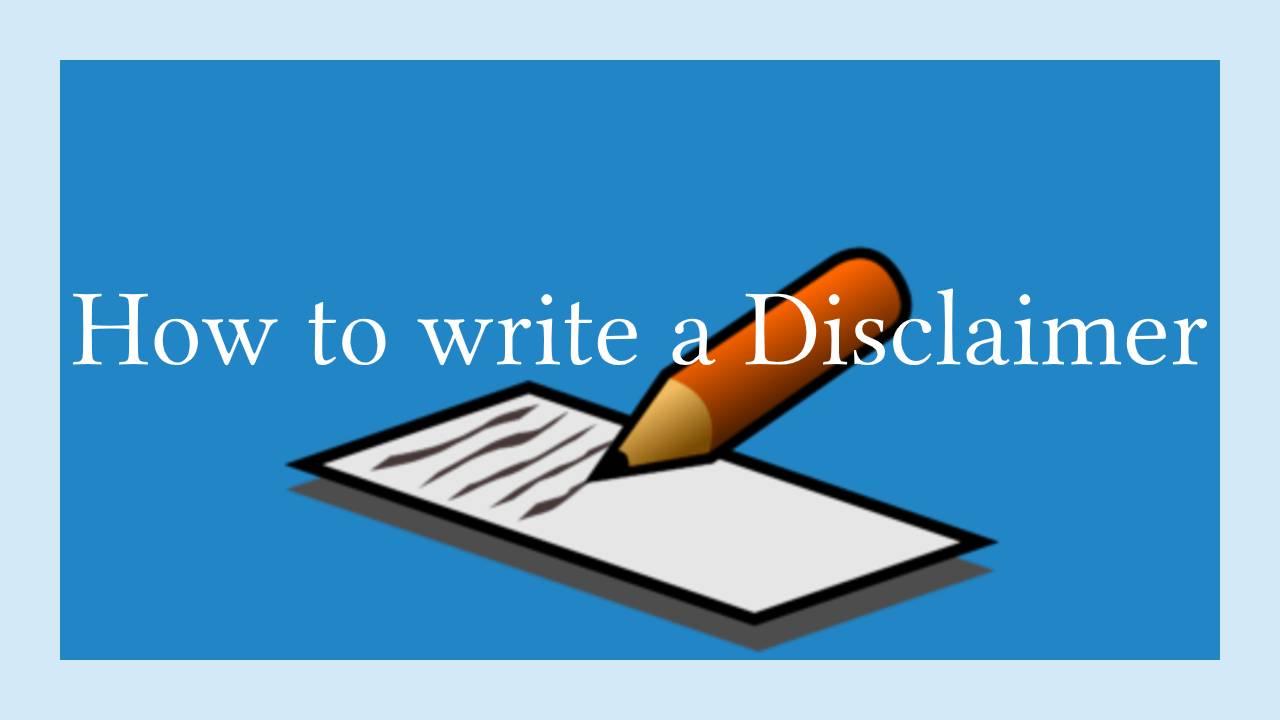 how to write a disclaimer
