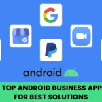 Android Business Apps