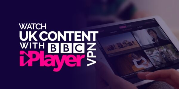 Watch UK Content with BBC iPlayer VPN